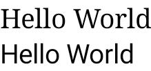 Serif와 Sans-serif, 두 글꼴로 표시된 'Hello World' 문구