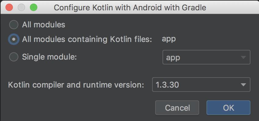 选择为包含 Kotlin 代码的所有模块配置 Kotlin
